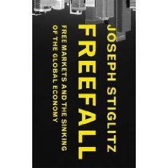Stiglitz says we're still Freefall-ing